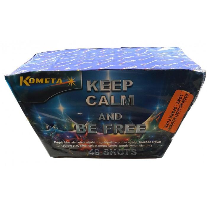 KEEP CALM & BE FREE