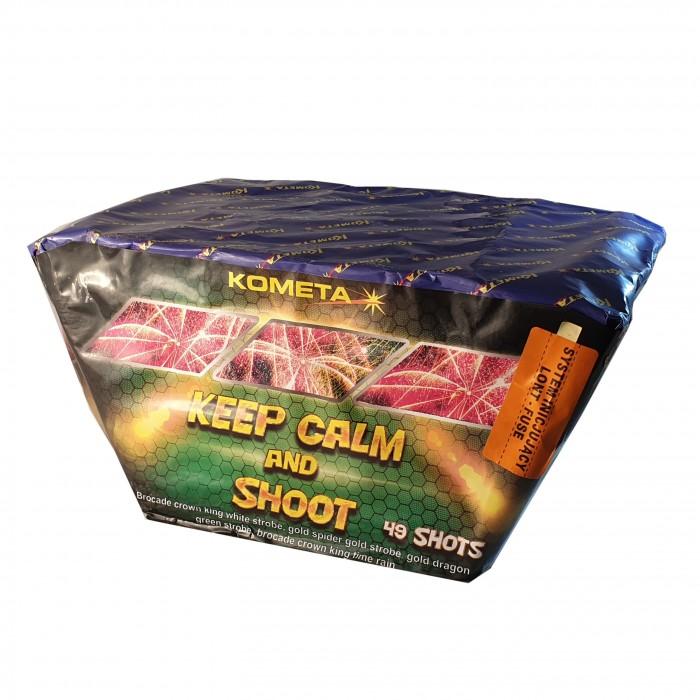 KEEP CALM AND SHOT